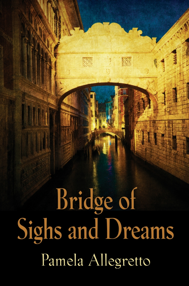 Bridge of Sighs and Dreams